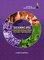 Sustaining APEX: Universiti Sains Malaysia's Mission to Transform Higher Education (Penerbit USM)