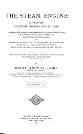 The Steam Engine: A Treatise on Steam Engines and Boilers, Volume 2