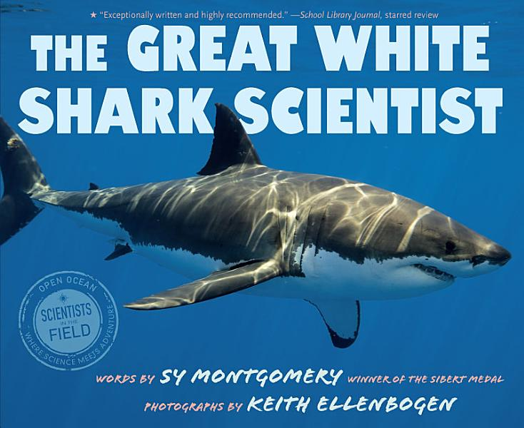 Download The Great White Shark Scientist Book