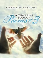 A Chaplains Book of Poems # 3