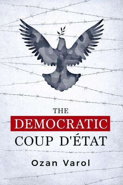 Download The Democratic Coup D   tat Book