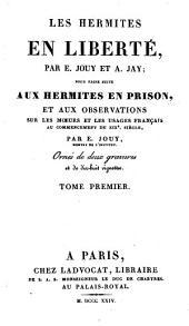 Les hermites en liberté, pour faire suite aux Hermites en prison ...