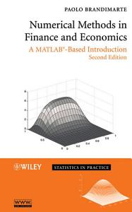 Numerical Methods in Finance and Economics