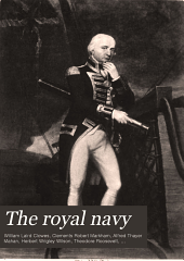 The Royal Navy: A History from the Earliest Times to the Present, Volume 5