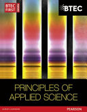 BTEC First in Applied Science  Principles of Applied Science Student Book