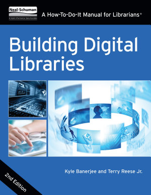 Building Digital Libraries  Second Edition