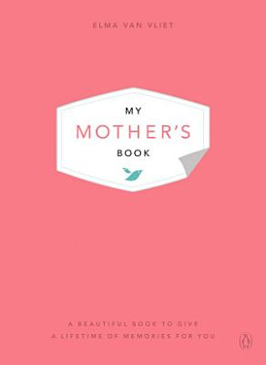 My Mother s Book