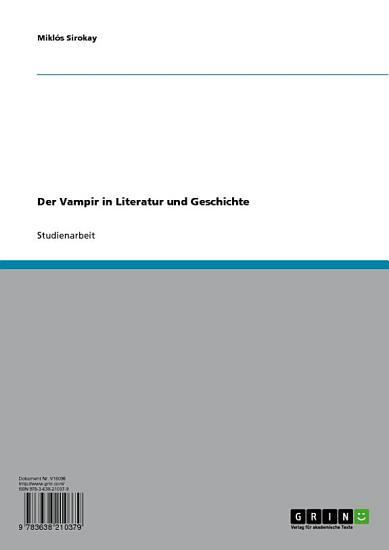 Der Vampir in Literatur und Geschichte PDF