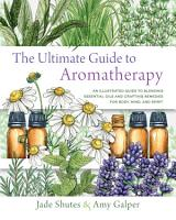 The Ultimate Guide to Aromatherapy PDF