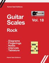 Guitar Scales Rock: Vol. 18