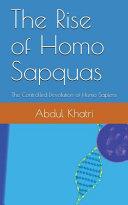 The Rise of Homo Sapquas