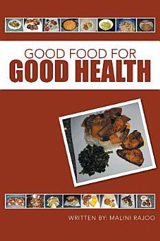 Good Food for Good Health PDF