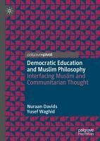 Democratic Education and Muslim Philosophy PDF