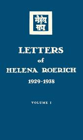 Letters of Helena Roerich. 1929–1938: Volume 1
