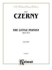 Little Pianist, Opus 823: For Intermediate to Advanced Piano
