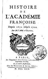 Histoire de l ́Académie Françoise depuis 1652-1700