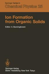 Ion Formation from Organic Solids: Proceedings of the Second International Conference Münster, Fed. Rep. of Germany September 7–9, 1982