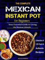 The Complete Mexican Instant Pot for Beginners