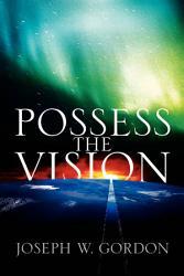 Possess The Vision Book PDF