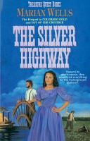 The Silver Highway  Treasure Quest Book  3  PDF