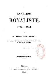 Exposition royaliste: 1789-1842