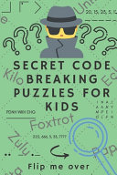 Secret Code Breaking Puzzles for Kids