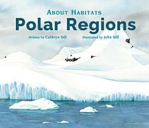 About Habitats  Polar Regions PDF