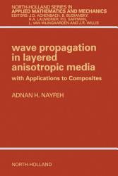 Wave Propagation In Layered Anisotropic Media Book PDF