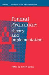 Formal Grammar: Theory and Implementation