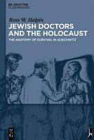 Jewish Doctors and the Holocaust PDF