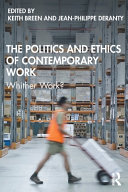 The Politics and Ethics of Contemporary Work