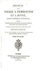 Journal d'un voyage à Temboctou et à Jenné, dans l'Afrique Centrale: précédé d'observations faites chez les Maures Braknas, les Nalous et d'autres peuples; pendant les années 1824, 1825, 1826, 1827, 1828, Volume2