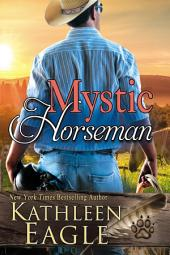 Mystic Horseman: A Sequel to Ride a Painted Pony