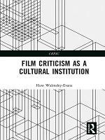 Film Criticism as a Cultural Institution PDF
