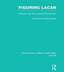 Figuring Lacan Rle Lacan  Book PDF
