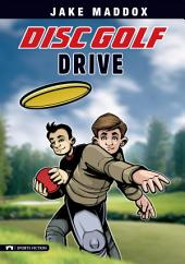 Jake Maddox: Disc Golf Drive