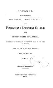 Journal of the General Convention of the Protestant Episcopal Church in the United States of America: Volume 1877