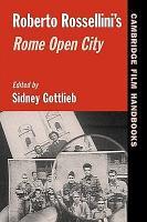Roberto Rossellini s Rome Open City PDF
