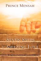 Seven Steps to Amazing Love PDF