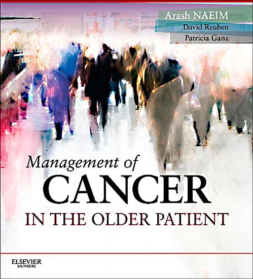 Management of Cancer in the Older Patient E Book PDF