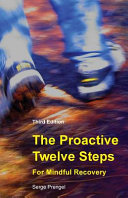 The Proactive Twelve Steps for Mindful Recovery PDF