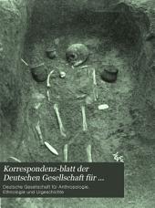Korrespondenz-blatt der Deutschen Gesellschaft für Anthropologie, Ethnologie und Urgeschichte: Bände 24-29