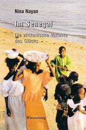 Im Senegal: Die afrikanische Variante des Glücks