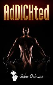 AdDICKted: African American Urban Fiction