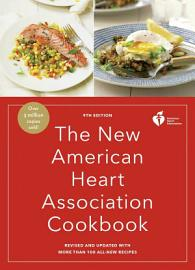The New American Heart Association Cookbook  9th Edition