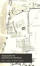 Topographie der stadt Rom im alterthum: Band 1,Teil 3