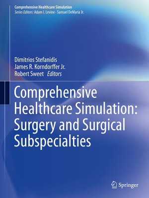 Comprehensive Healthcare Simulation  Surgery and Surgical Subspecialties PDF