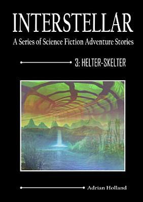Interstellar   3 Helter Skelter