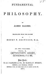 Fundamental Philosophy: Volume 1