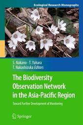 The Biodiversity Observation Network in the Asia-Pacific Region: Toward Further Development of Monitoring